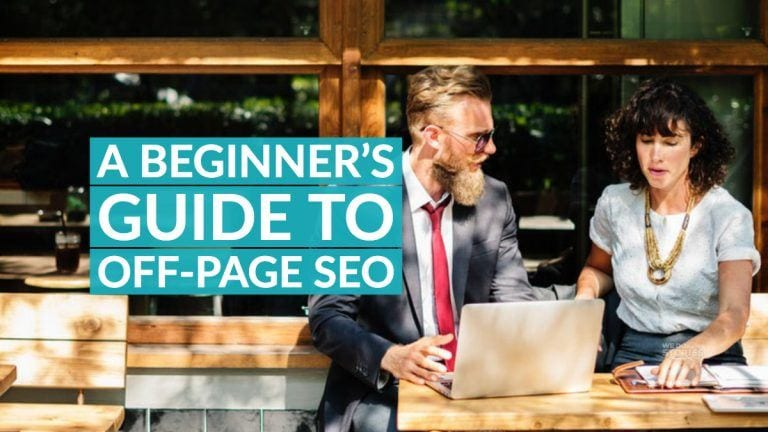 A Beginner's Guide to Off-Page SEO