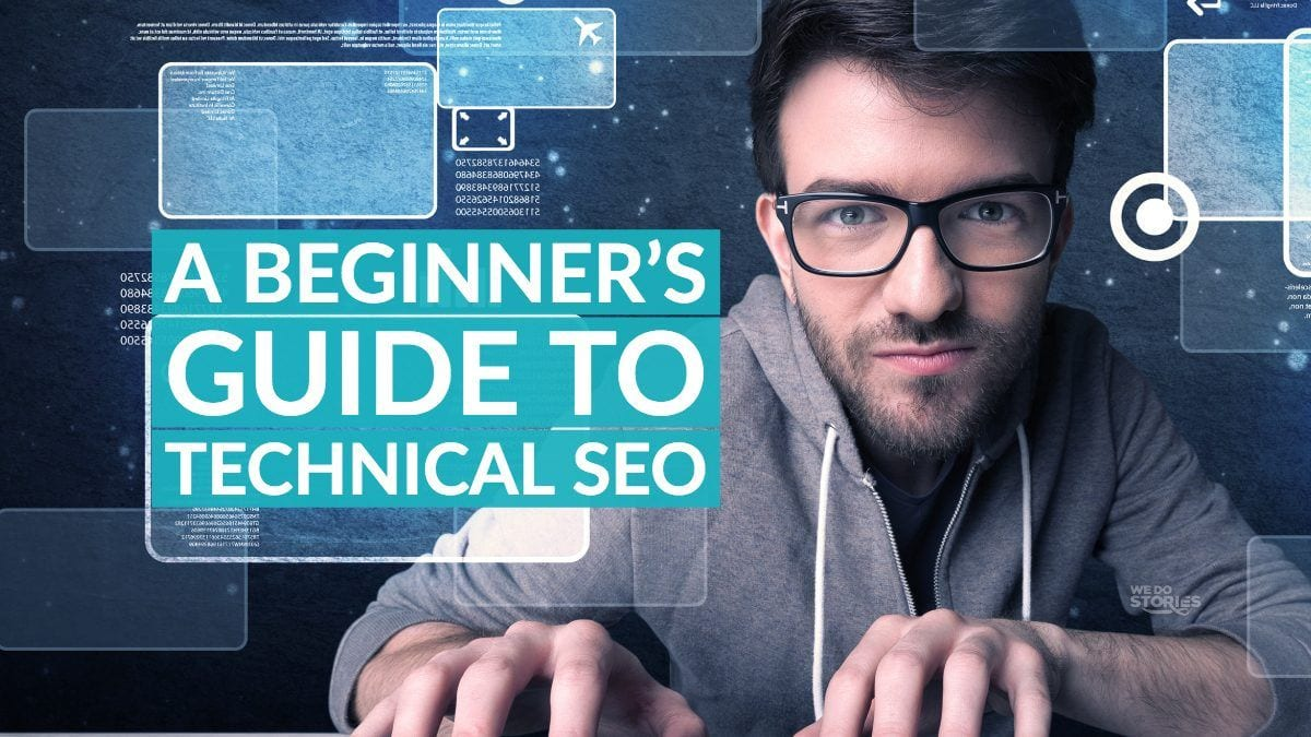 A Beginner's Guide to Technical SEO