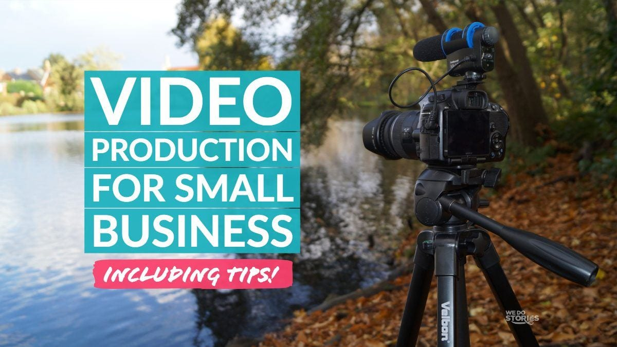 Video Production For Small Business