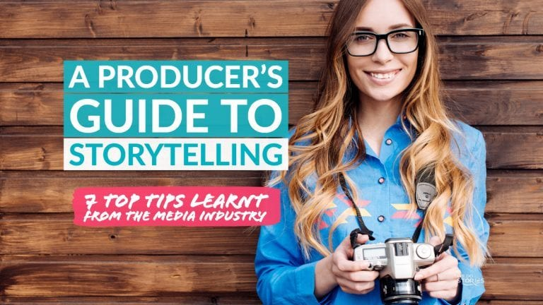 A Producer's Guide To Storytelling