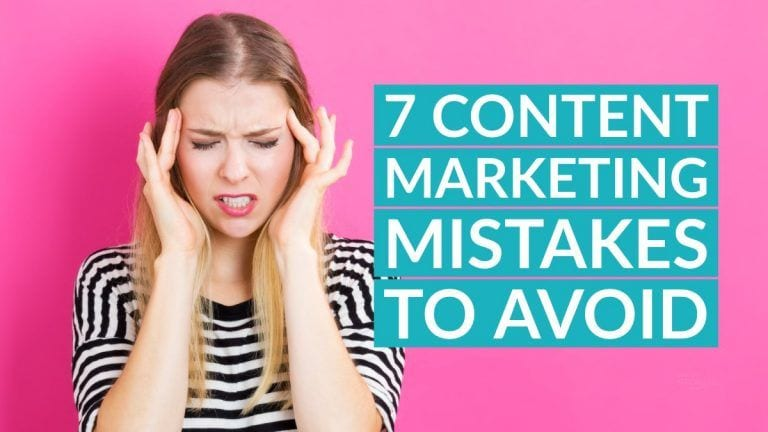 7 Content Marketing Mistakes to Avoid (with Tips to Fix Them)