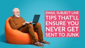 email subject line tips that'll ensure you never get sent to junk